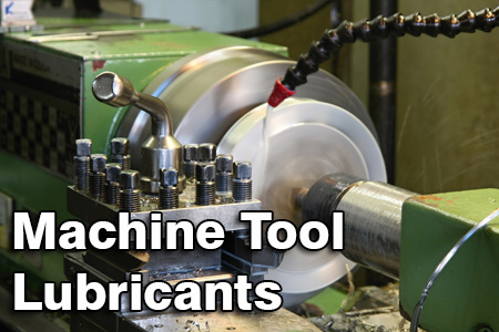 Machine Tool Lubricants